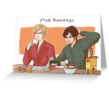 F*ck mondays Greeting Card