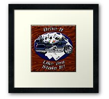 Honda Gold Wing Drive It Like You Stole It Framed Print