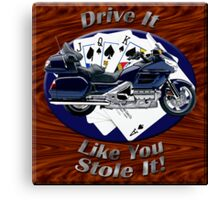 Honda Gold Wing Drive It Like You Stole It Canvas Print