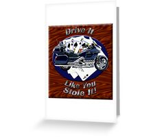 Honda Gold Wing Drive It Like You Stole It Greeting Card