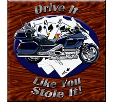 Honda Gold Wing Drive It Like You Stole It Photographic Print
