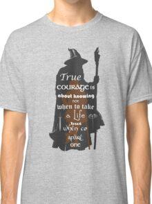 True Courage Classic T-Shirt