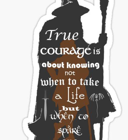 True Courage Sticker