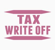 Tax Write Off by ReallyAwesome