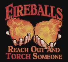 Reach Out And Torch Someone Kids Clothes