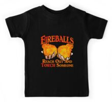 Reach Out And Torch Someone Kids Tee