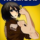 we can do it mikasa  by jpmdesign
