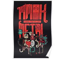 Amok and Totally Metal Poster