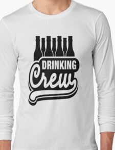 Drinking Crew Long Sleeve T-Shirt