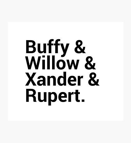 Buffy The Vampire Slayer Character Names (1) Photographic Print