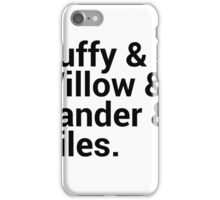 Buffy The Vampire Slayer Character Names iPhone Case/Skin