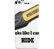 Stud Finder iPhone Case/Skin