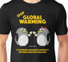 Global warming is ruining romantic moments Unisex T-Shirt