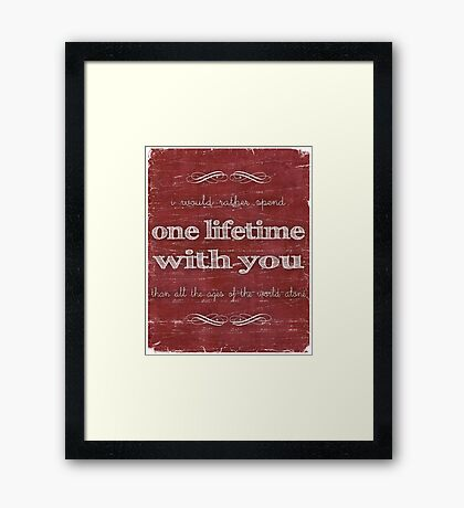 One Lifetime With You Framed Print