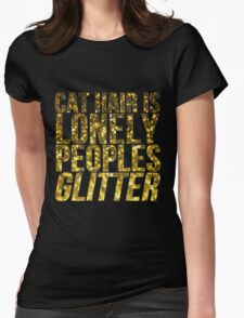 Cat Hair Is Lonely Peoples Glitter T-Shirt
