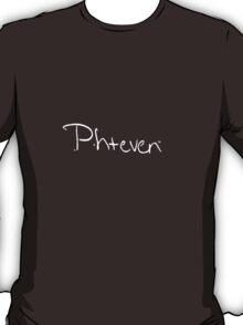 Phteven TM T-Shirt