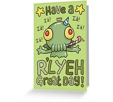 Cthulhu Birthday Card! Greeting Card