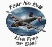 B-24 Liberator Fear No Evil by hotcarshirts