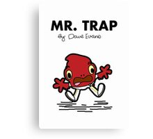 Mr Trap Canvas Print