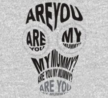 Are You My Mummy? Kids Clothes