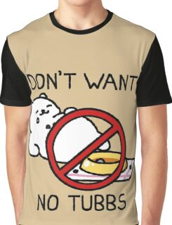 Neko Atsume - Don't Want No Tubbs Graphic T-Shirt