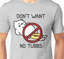 Neko Atsume - Don't Want No Tubbs Unisex T-Shirt