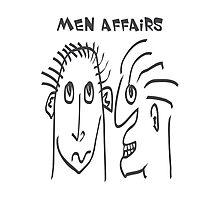 Men Affairs - mate, friends, funny,  men talking Photographic Print