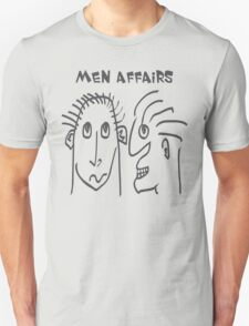 Men Affairs - mate, friends, funny,  men talking T-Shirt