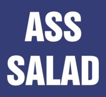 Ass Salad by Alsvisions