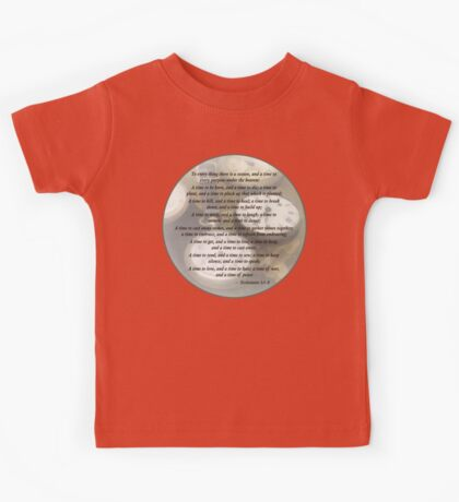 Ecc 3 1–8 To every thing there is a season Kids Tee