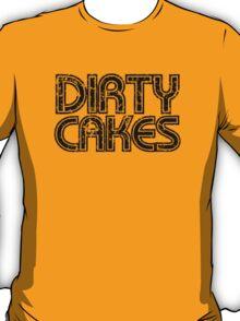 Dirty Cakes Tee T-Shirt