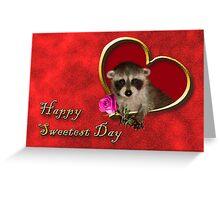 Sweetest Day Raccoon Greeting Card