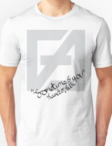 Sometimes you have to fall T-Shirt