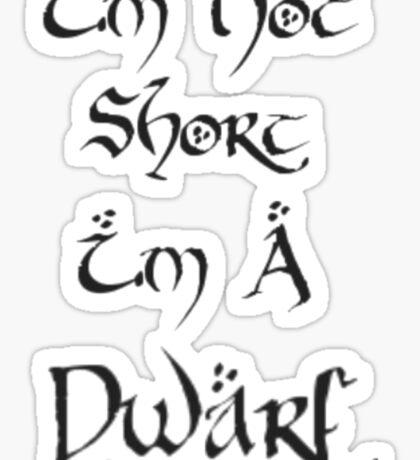 I'm A Dwarf Sticker
