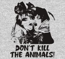 Don't Kill The Animals! by RobC13