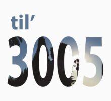 til 3005 by Chasingbart