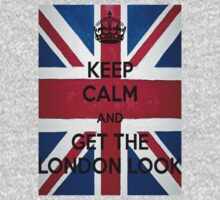Keep Calm and Get The London Look by clubbers06