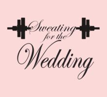 Sweating For The Wedding Workout Tee. Crossfit Tee. Exercise Tee. Weightlifting Tee. Running Tee. Fitness by Max Effort