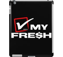 Check My Fresh by AiReal Apparel iPad Case/Skin