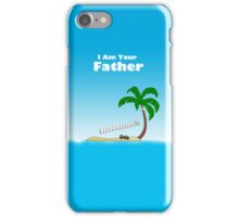I am Your Father... iPhone Case/Skin