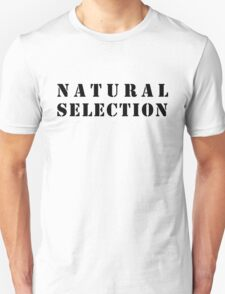Natural Selection Unisex T-Shirt