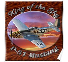 P-51 Mustang King of the Sky Poster
