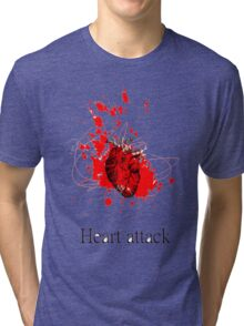 Heart attack Tri-blend T-Shirt