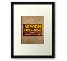 Math Problems Hotline Cool Funny Math Poster Framed Print