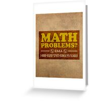 Math Problems Hotline Cool Funny Math Poster Greeting Card