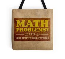 Math Problems Hotline Cool Funny Math Poster Tote Bag