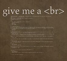 Give Me a Break HTML Developer Humor Pun Poster by scienceispun