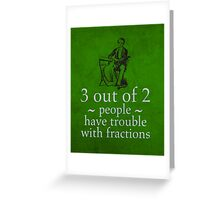 Fractions Math Humor Pun Nerd Poster Greeting Card