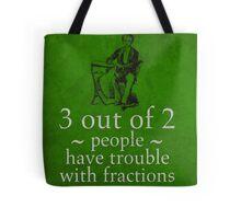Fractions Math Humor Pun Nerd Poster Tote Bag