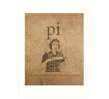 Pi Affects Overall Circumference Humor Pun Math Nerd Poster Art Print